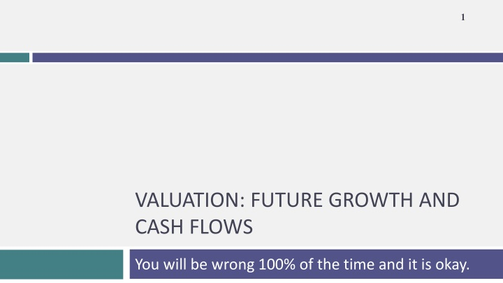valuation future growth and cash flows n.