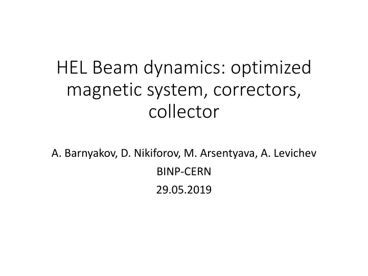 hel beam dynamics optimized magnetic system correctors collector n.