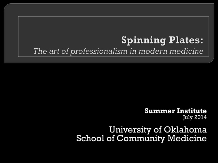 spinning plates the art of professionalism in modern medicine n.