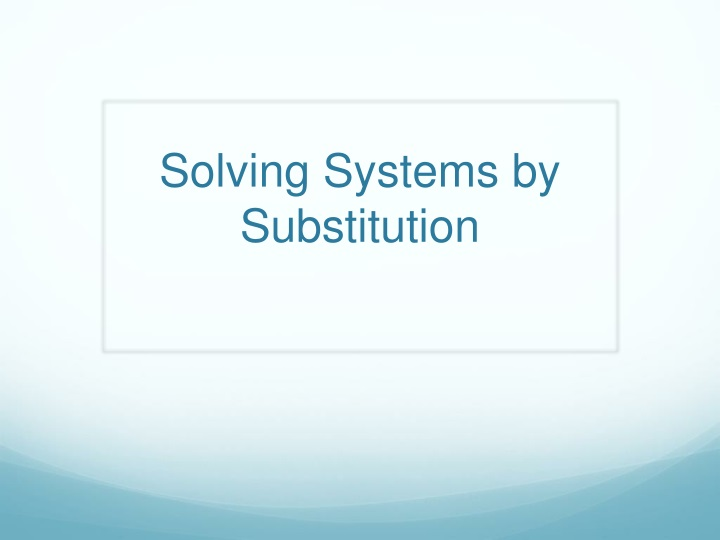 solving systems by substitution n.