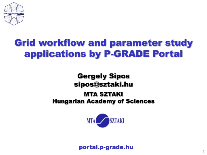 grid workflow and parameter study applications by p grade portal n.