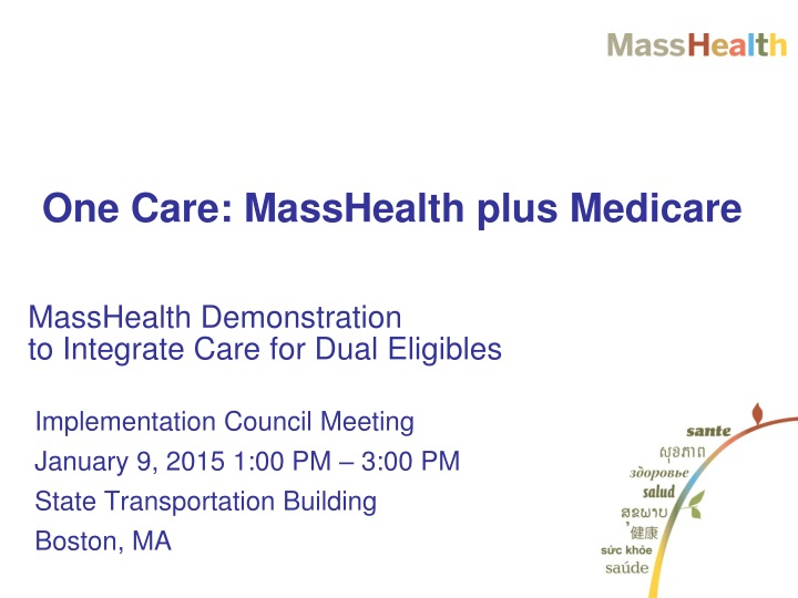 masshealth demonstration to integrate care for dual eligibles n.