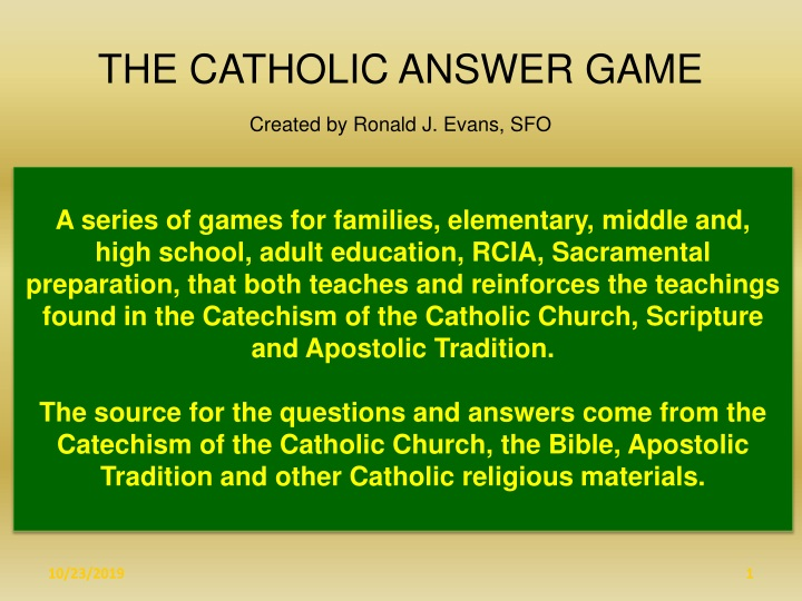 the catholic answer game created by ronald n.
