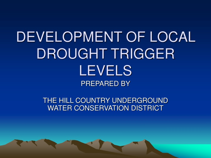 development of local drought trigger levels n.