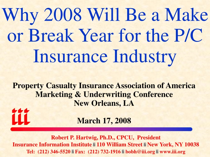 why 2008 will be a make or break year for the p c insurance industry n.