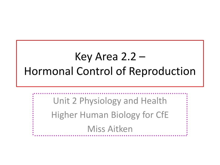 key area 2 2 hormonal control of reproduction n.