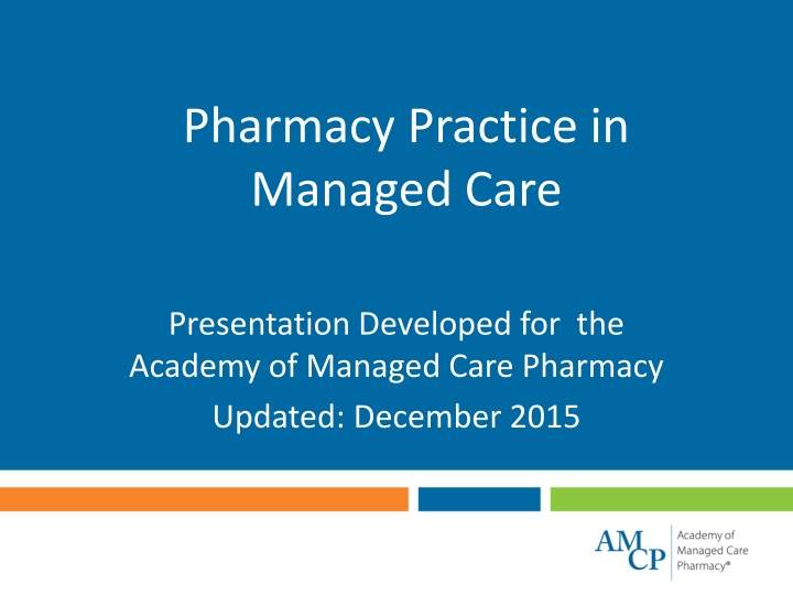 pharmacy practice in managed care n.