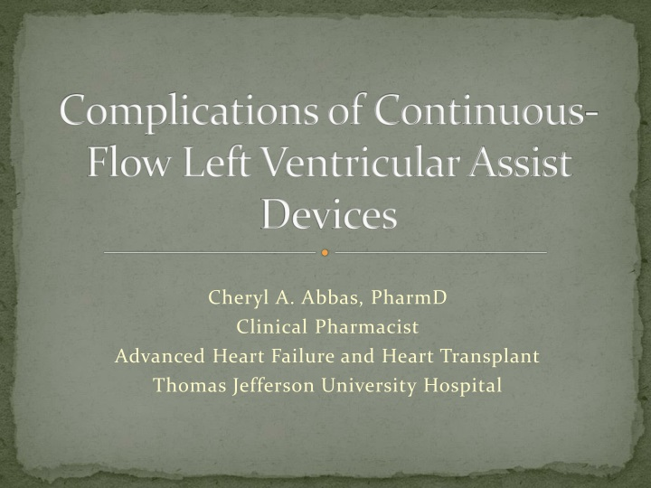 complications of continuous flow left ventricular assist devices n.