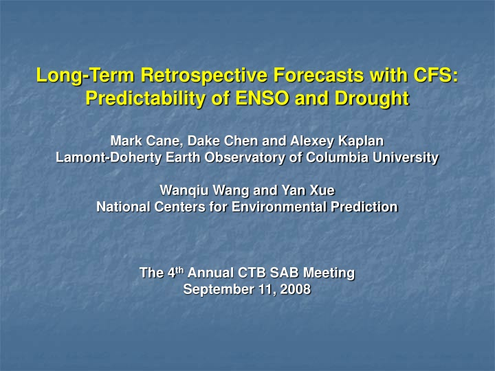 long term retrospective forecasts with n.