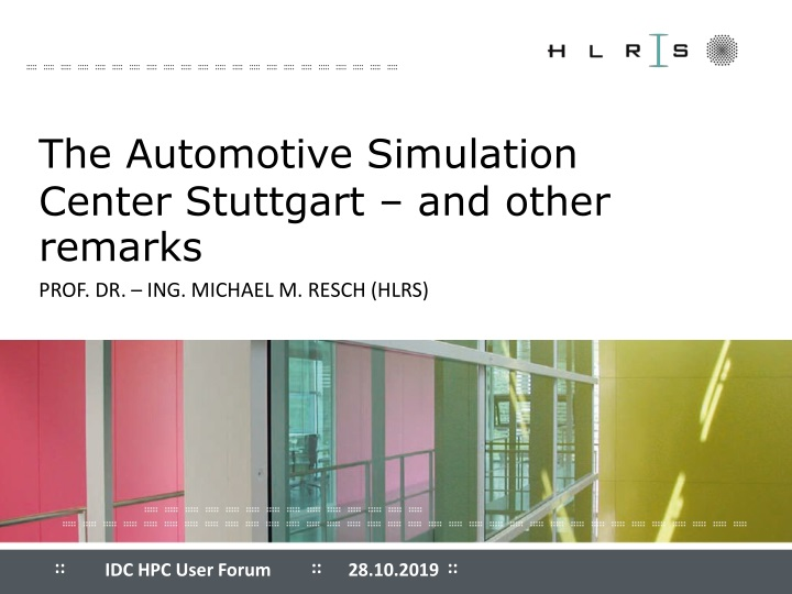 the automotive simulation center stuttgart and other remarks n.
