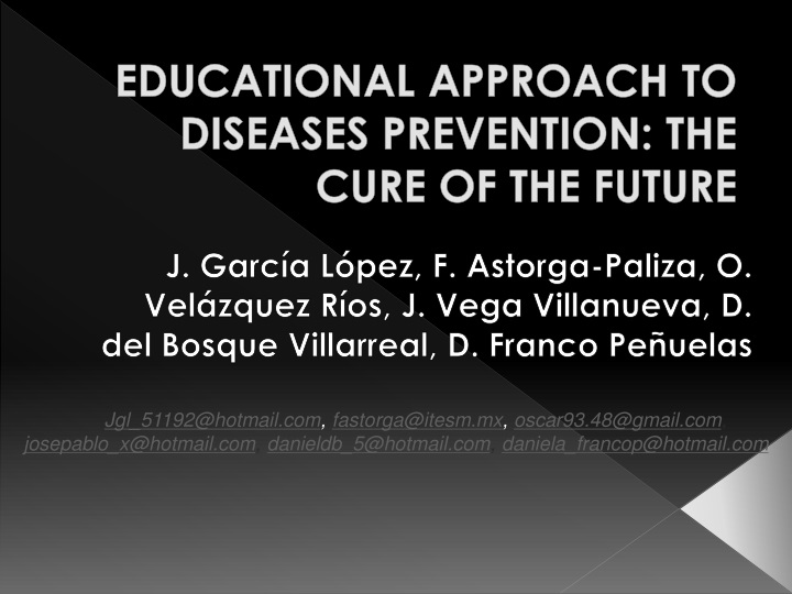 educational approach to diseases prevention the cure of the future n.