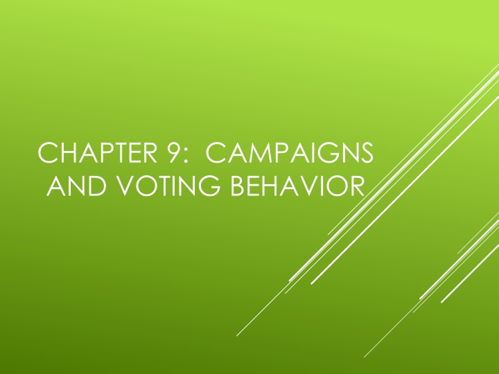 chapter 9 campaigns and voting behavior n.