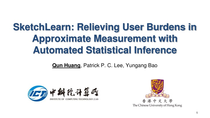 sketchlearn relieving user burdens in approximate measurement with automated statistical inference n.