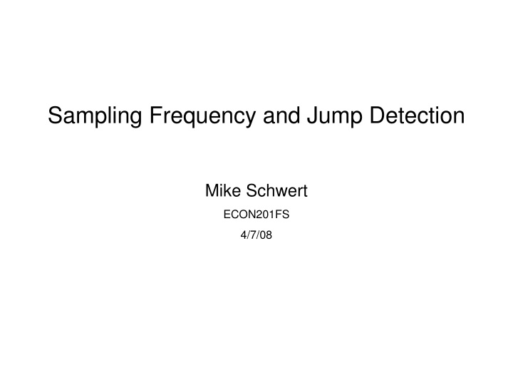 sampling frequency and jump detection mike n.