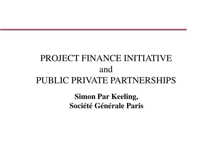 project finance initiative and public private partnerships n.