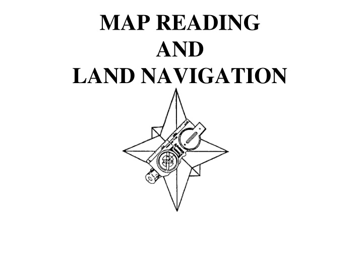 map reading and land navigation n.