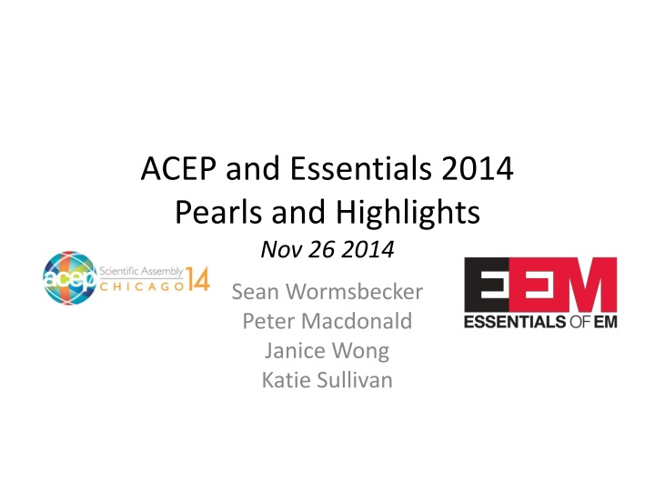 acep and essentials 2014 pearls and highlights nov 26 2014 n.