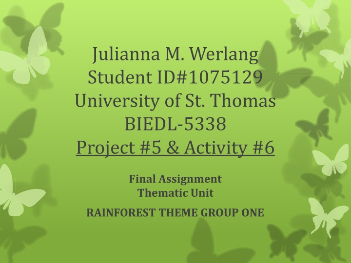 julianna m werlang student id 1075129 university of st thomas biedl 5338 project 5 activity 6 n.