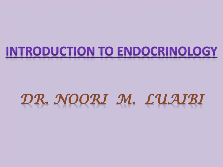 introduction to endocrinology dr noori m luaibi n.