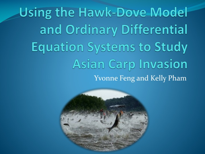 using the hawk dove model and ordinary differential equation systems to study asian carp invasion n.