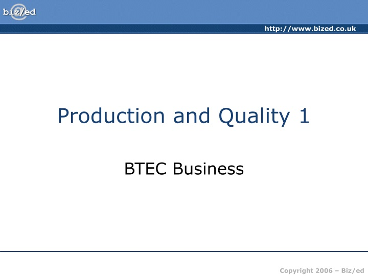 production and quality 1 n.
