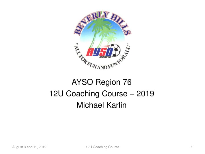 ayso region 76 12u coaching course 2019 michael karlin n.