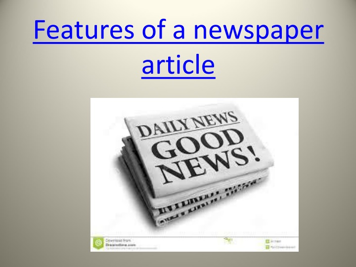 features of a newspaper article n.