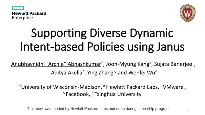 supporting diverse dynamic intent based policies using janus n.