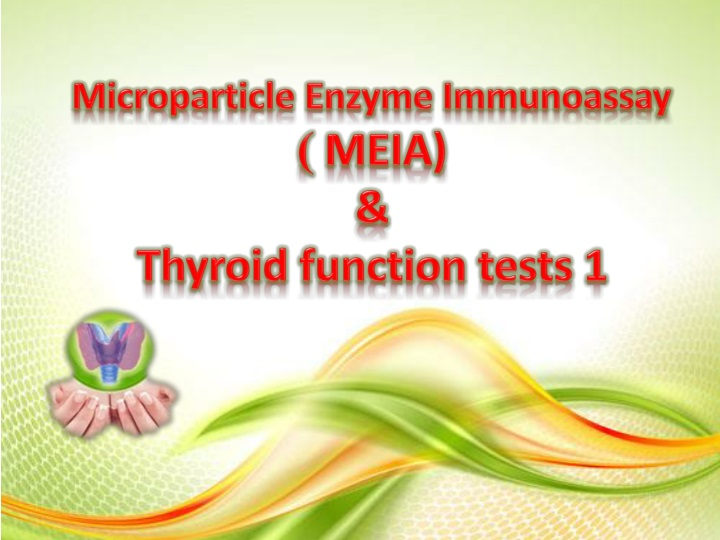 microparticle enzyme immunoassay meia thyroid function tests 1 n.