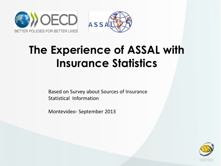 the experience of assal with insurance statistics n.