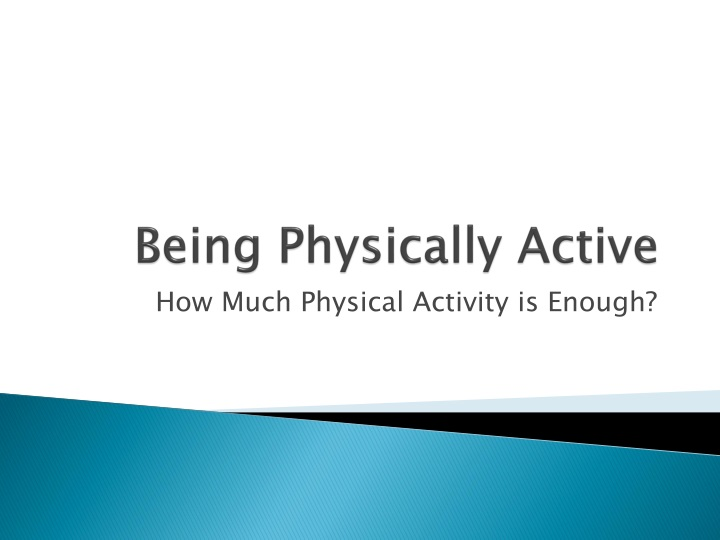 being physically active n.