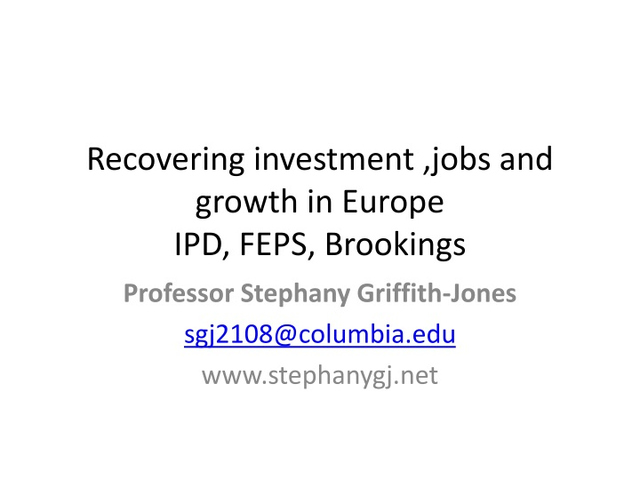 recovering investment jobs and growth in europe ipd feps brookings n.