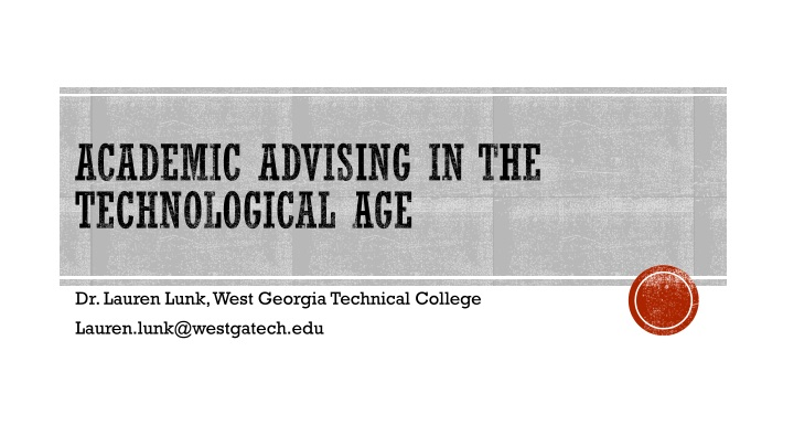 academic advising in the technological age n.