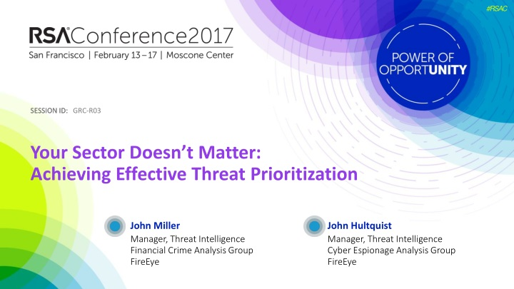 your sector doesn t matter achieving effective threat prioritization n.
