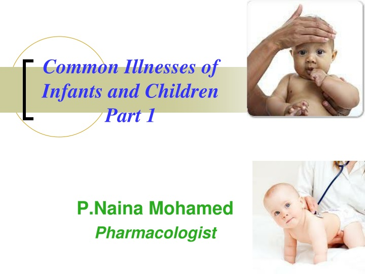 PPT - Common Illnesses of Infants and Children Part 1 ...