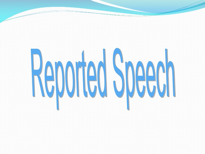 reported speech n.