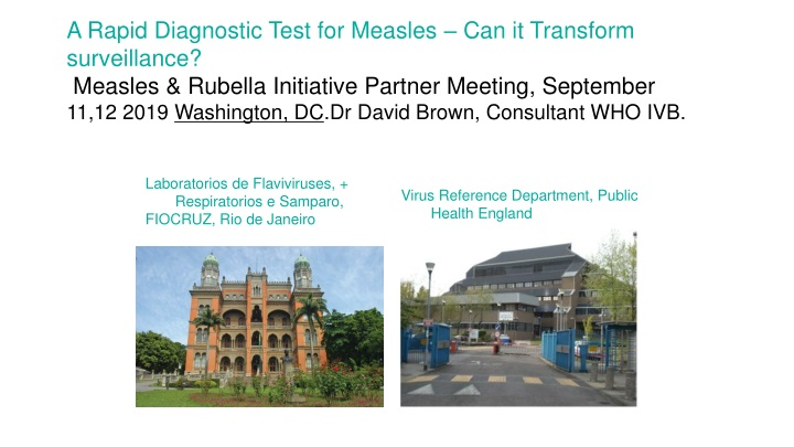 a rapid diagnostic test for measles n.