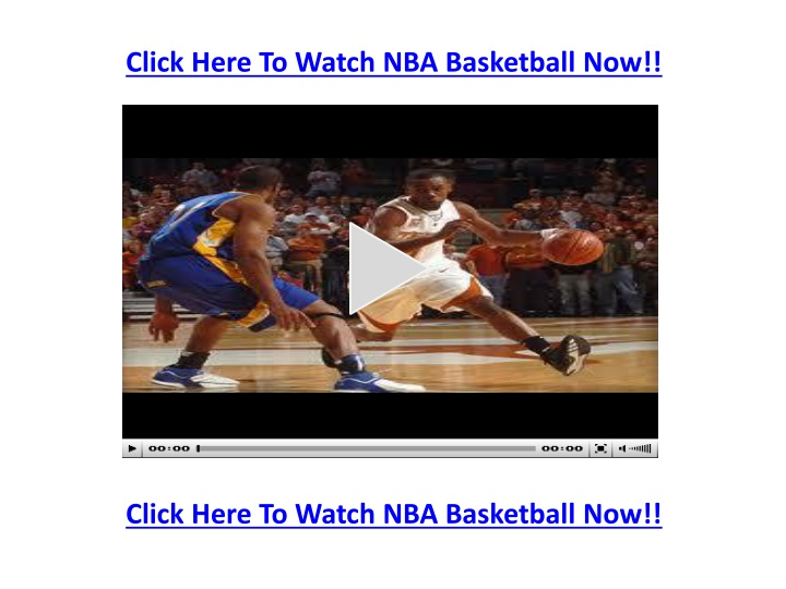 click here to watch nba basketball now n.