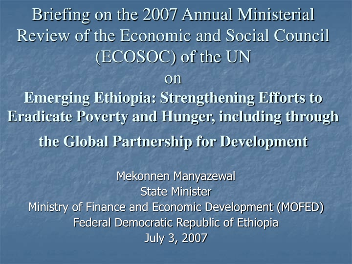 briefing on the 2007 annual ministerial review n.