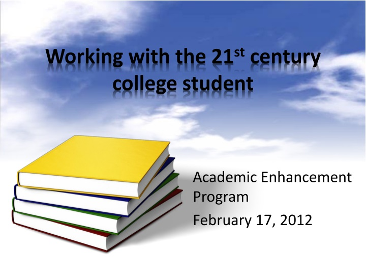 working with the 21 st century college student n.