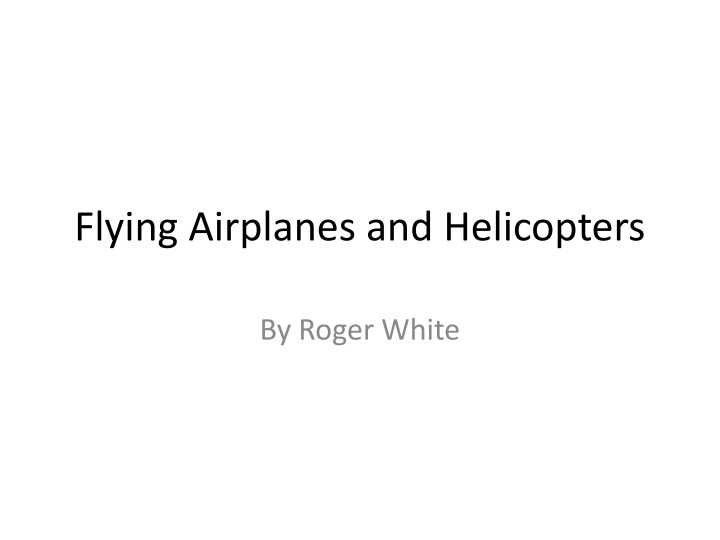 flying airplanes and helicopters n.