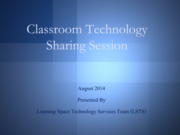 classroom technology sharing session n.