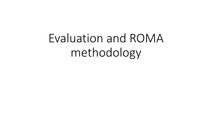 evaluation and roma methodology n.