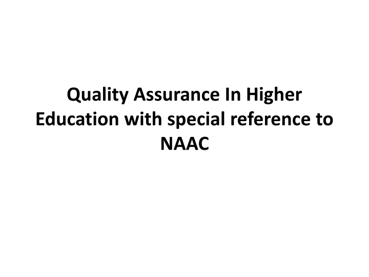 quality assurance in higher education with special reference to naac n.