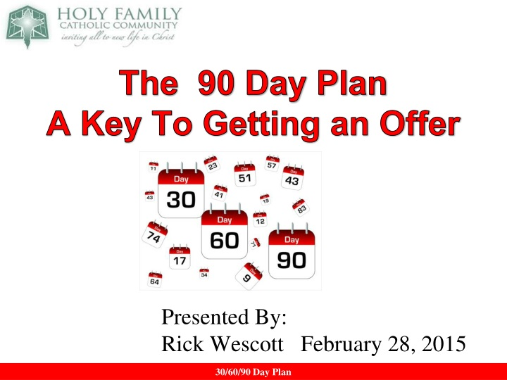 the 90 day plan a key to getting an offer n.