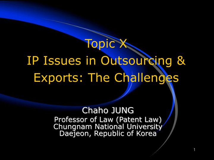 topic x ip issues in outsourcing exports the challenges n.