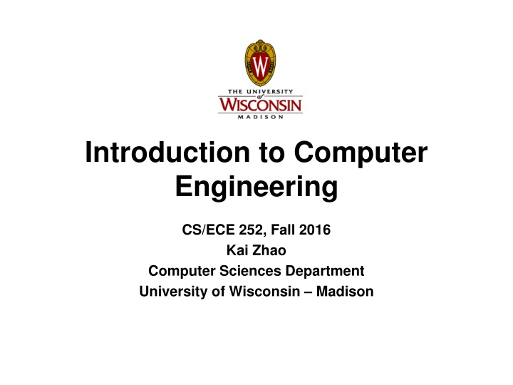cs ece 252 fall 2016 kai zhao computer sciences department university of wisconsin madison n.