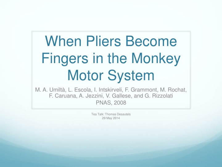 when pliers become fingers in the monkey motor system n.