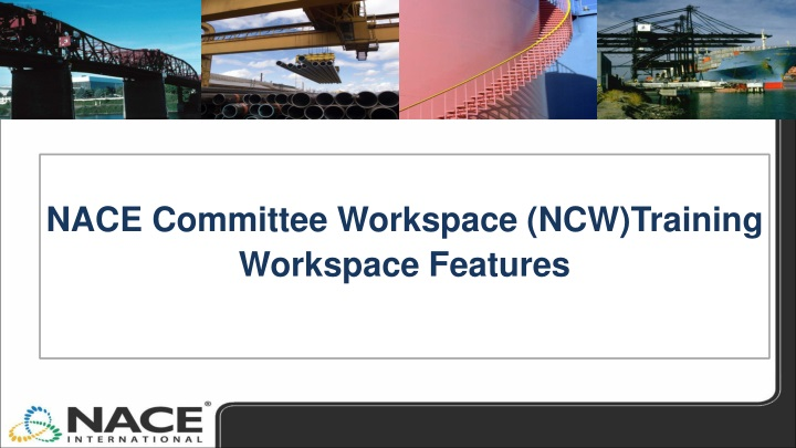 nace committee workspace ncw training workspace features n.
