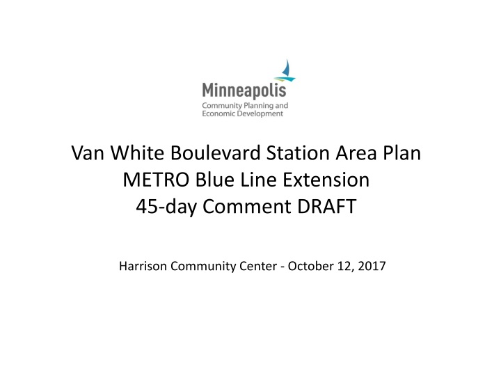 van white boulevard station area plan metro blue line extension 45 day comment draft n.